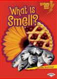 What Is Smell?, Jennifer Boothroyd, 0761350160