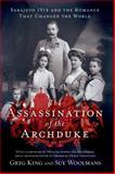 The Assassination of the Archduke, Greg King and Sue Woolmans, 1250000165