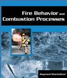 Fire Behavior and Combustion Processes, Shackelford, Ray, 1401880169