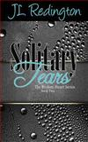 Solitary Tears, J. L. Redington, 1492110167