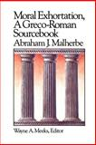 Moral Exhortation : A Greco-Roman Sourcebook, Malherbe, Abraham J., 0664250165