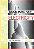 Basics of Electricity, Leo A. Meyer, 088069016X