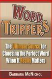 Word Trippers, Barbara McNichol, 1460970160