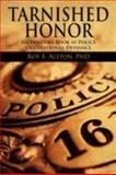 Tarnished Honor, Roy E. Alston, 1478720166