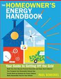 Homeowner's Energy Handbook, Paul Scheckel, 1612120164