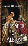 The Seer of Albion, Stan M. Rogers, 1628680164
