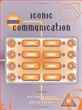 Iconic Communication, Philip Barker, 184150016X