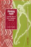 Shining Path : Guerrilla War in Peru's Northern Highlands, 1980-1997, Taylor, Lewis, 1846310164