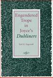 Engendered Trope in Joyce's Dubliners 9780809320165