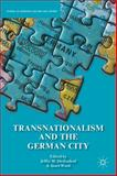 Transnationalism and the German City, , 1137390166