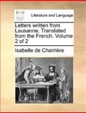 Letters Written from Lausanne Translated from the French, Isabelle de Charrière, 1170650163