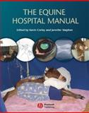 The Equine Hospital Manual, , 1405130164