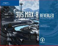Autodesk 3DS Max 8 Projects Workbook Revealed, Dutton, Max and Herring, Jeanne, 1418860166