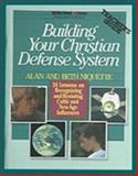 Building Your Christian Defense System, Alan Niquette and Beth Niquette, 1556610165