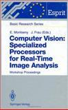 Computer Vision: Specialized Processors for Real-Time Image Analysis : Workshop Proceedings Barcelona, Spain, September 1991, , 3540570160