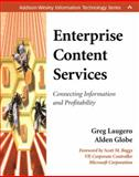 Enterprise Content Services : A Practical Approach to Connecting Content Management to Business Strategy, Applehans, Wayne and Globe, Alden, 0201730162