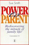 Power to Parent, S. Smith, 0340710160