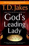 God's Leading Lady, T. D. Jakes, 0425190161