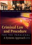 Criminal Law and Procedure for the Paralegal, James W. H. McCord, Sandra L. McCord, C. Suzanne Bailey, 1435440161