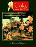 Coke Goes to War, Wrynn, Dennis V., 1575100169