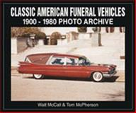 Classic American Funeral Vehicles, 1900-1980 9781583880166