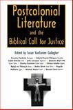 Postcolonial Literature and the Biblical Call for Justice, , 1604730161