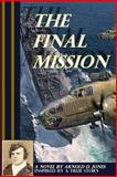 The Final Mission, Arnold Jones, 1628280166