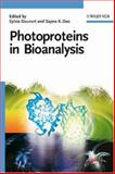 Photoproteins in Bioanalysis, Daunert, Sylvia and Deo, Sapna K., 3527310169