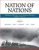 Nation of Nations, Volume II: Since 1865 : A Narrative History of the American Republic, Davidson, James West and Heyrman, Christine Leigh, 0073330167