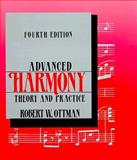 Advanced Harmony, Theory and Practice, Ottman, Robert W., 013006016X