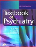 Textbook of Psychiatry, Puri, Basant K. and Laking, P. J., 0443070164