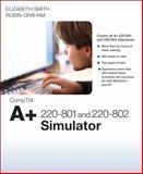 CompTIA a+ 220-801 and 220-802 Simulator, Smith, Elizabeth (Beth) and Graham, Robin, 0789750163