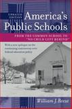 America's Public Schools : From the Common School to No Child Left Behind, Reese, William J., 1421400162