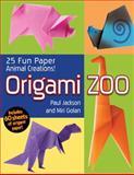 Origami Zoo, Paul Jackson and Miriam Golan, 142362016X