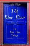 The Blue Door, Alice White, 1493540165
