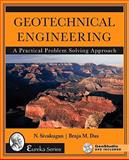 Geotechnical Engineering : A Practical Problem Solving Approach, Sivakugan, Nagaratnam and Das, Braja M., 1604270160