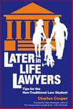 Later-in-Life Lawyers, Charles Cooper, 1888960167