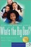What's the Big Deal?, Brenna Jones and Stan Jones, 1600060161