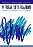 Mental Retardation : Foundations of Educational Programming, Hickson, Linda and Blackman, Leonard S., 0205140165
