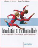 Introduction to the Human Body, Tortora, Gerard J. and Derrickson, Bryan H., 0470230169