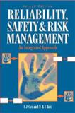 Safety, Reliability and Risk Management : An Integrated Approach, Tait, Paul and Cox, Sue, 0750640162