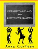 Fundamentals of Math and Quantitative Reasoning, Fisher and Anna, 0757500161