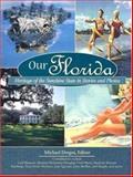 Our Florida, Voyageur Press Staff, 0896580164
