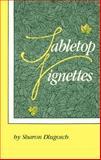 Tabletop Vignettes, Sharon E. Dlugosch, 0918420164