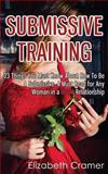 Submissive Training, Elizabeth Cramer, 1493760165