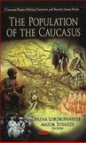 The Population of the Caucasus 9781608760169