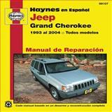 Haynes Manual de Reparacion: Jeep Grand Cerokee, Haynes Manuals Editors, 1620920166