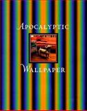 Apocalyptic Wallpaper 9781881390169