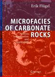 Microfacies of Carbonate Rocks, Flügel, Erik, 354022016X