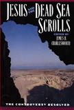 Jesus and the Dead Sea Scrolls, James H. Charlesworth, 0300140177